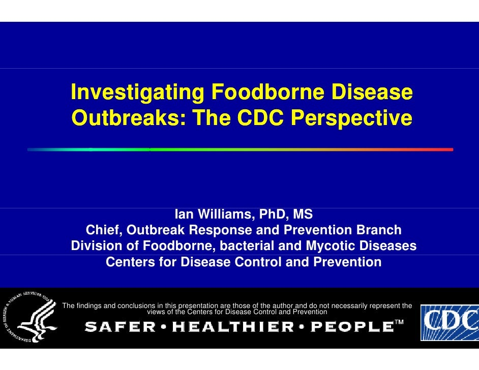 Investigating Foo                   odborne Disease   Outbreaks: The CCDC Perspective                       Ian William Ph...