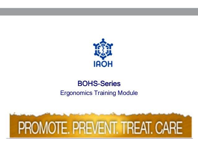 BOHSBOHS-Series Ergonomics Training Module