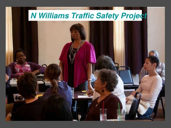 N Williams Traffic Safety Project