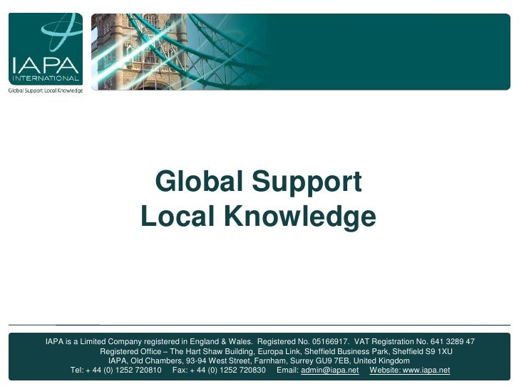 About IAPA<br />Global Support<br />Local Knowledge<br /> IAPA is a Limited Company registered in England & Wales.  Regist...