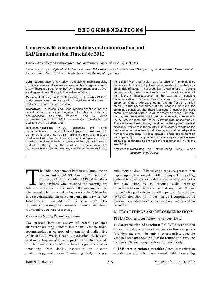 RECOMMENDATIONSConsensus Recommendations on Immunization andIAP Immunization Timetable 2012INDIAN ACADEMY OF PEDIATRICS CO...
