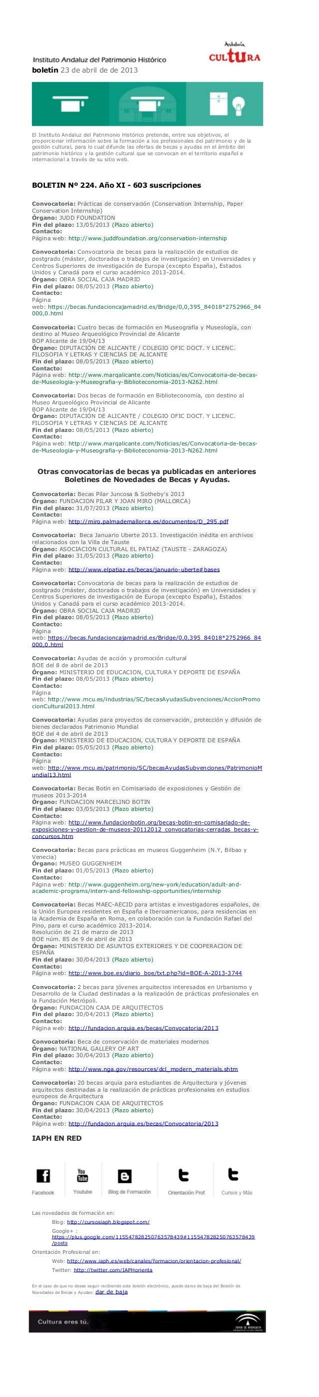 boletín 23 de abril de de 2013El Instituto Andaluz del Patrimonio Histórico pretende, entre sus objetivos, elproporcionar ...