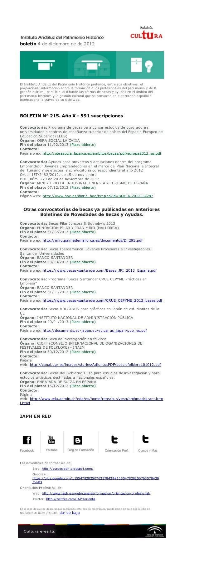 boletín 4 de diciembre de de 2012El Instituto Andaluz del Patrimonio Histórico pretende, entre sus objetivos, elproporcion...