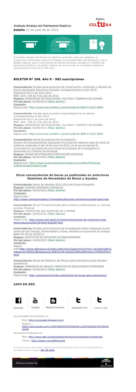 boletín 12 de julio de de 2012El Instituto Andaluz del Patrimonio Histórico pretende, entre sus objetivos, elproporcionar ...