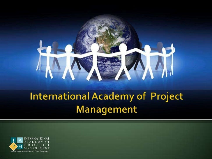 International Academy of  Project Management<br />