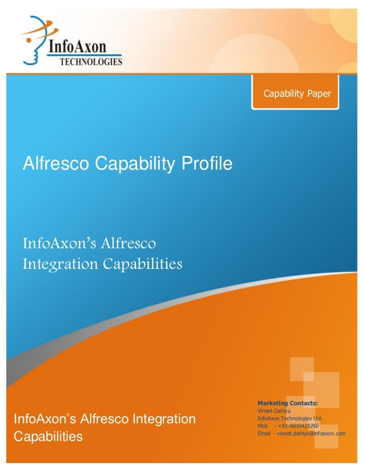 Capability Paper Alfresco Capability Profile InfoAxon's Alfresco Integration Capabilities                                 ...