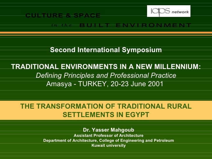 THE TRANSFORMATION OF TRADITIONAL RURAL SETTLEMENTS IN EGYPT Second International Symposium TRADITIONAL ENVIRONMENTS IN A ...