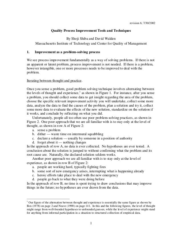 1 revision 6; 7/30/2002 Quality Process Improvement Tools and Techniques By Shoji Shiba and David Walden Massachusetts Ins...