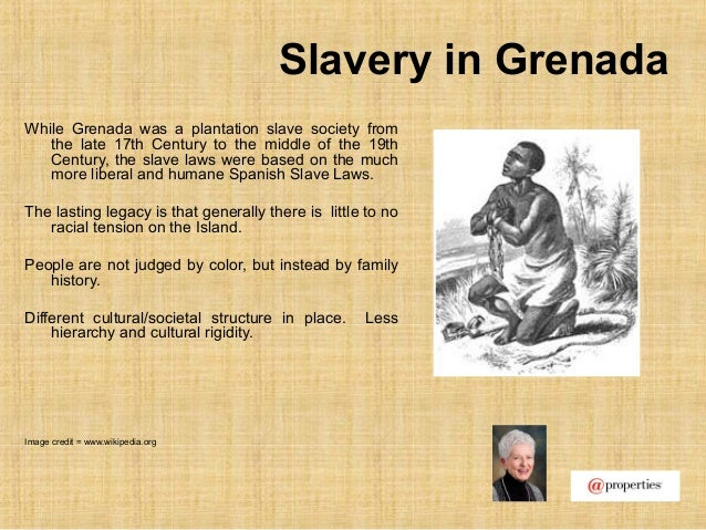 Slavery in GrenadaWhile Grenada was a plantation slave society fromthe late 17th Century to the middle of the 19thCentury,...