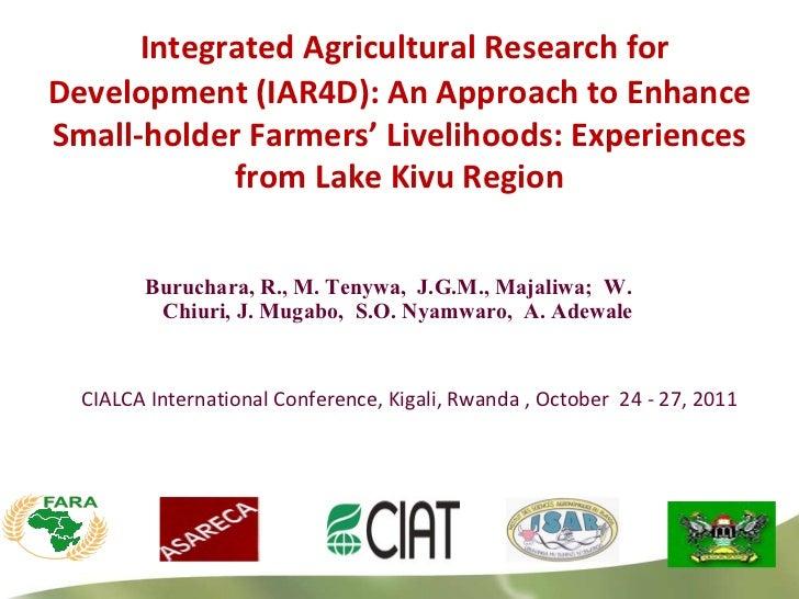 Buruchara, R., M. Tenywa,  J.G.M., Majaliwa;  W. Chiuri, J. Mugabo,  S.O. Nyamwaro,  A. Adewale  CIALCA International Conf...