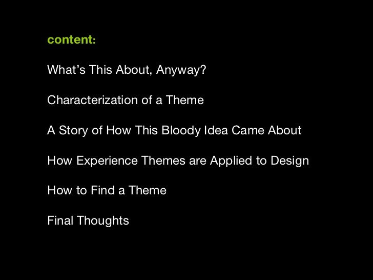 Experience Themes: An Element of Story Applied to Design Slide 2