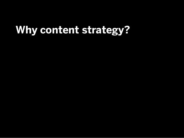 Why content strategy?