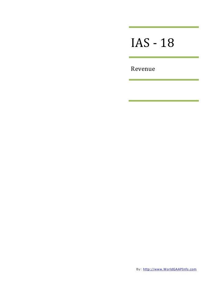 IAS - 18 Revenue      By: http://www.WorldGAAPInfo.com