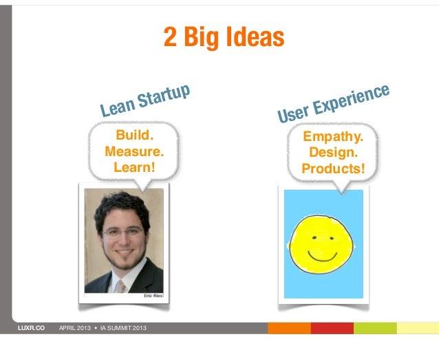 2 Big Ideas                               n St artup                   xper ience                       Lea               ...