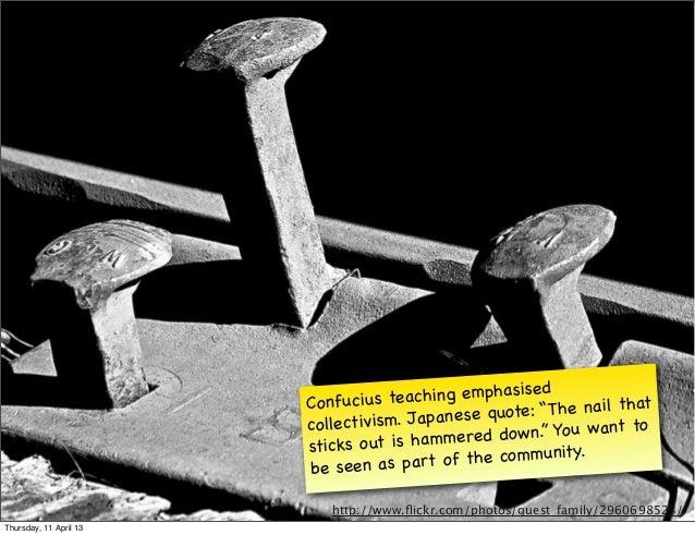 "Confucius teac   hing emphasise d               t                                                 qu ote: "" The nail tha  ..."