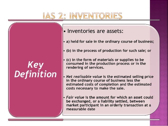 inventories ias 2 As 2 requires the inventories value of goods which cannot be segregated for specific projects should be assigned using fifo or wac whereas ias requires the same formula to be used for all the inventories with similar nature.
