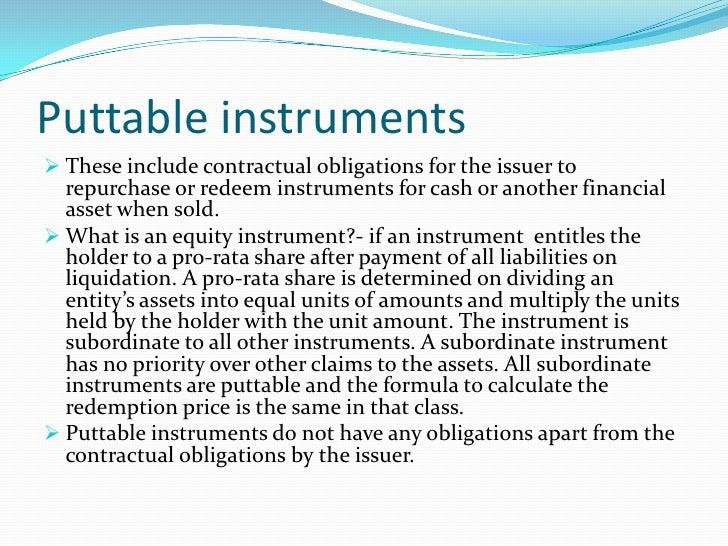 ias 32 Amendments to ias 32 and ias 1 - february 2008 1 ias 32 financial instruments: presentation and ias 1 presentation of financial statements puttable financial instruments and obligations.