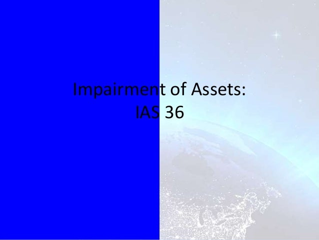 Impairment of Assets: IAS 36