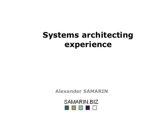 Systems architecting experience Alexander SAMARIN