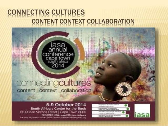 IASA 2014 Conference - Cape Town, South Africa #iasa2014 Slide 2