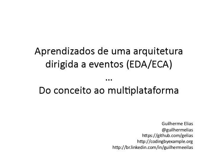 Guilherme Elias                          @guilhermelias                h/ps://github.com/gelias              h/p:/...