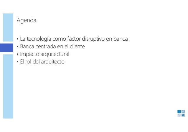 Iasa Spain Chapter - Evento Arquitectura TIC en Banca - Soluciones Basadas en Personas Slide 2