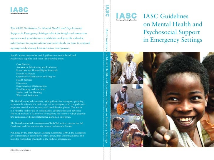 I A S C  Guidelines On  Mental  Health  Psychosocial  Support In  Emergencies ( M H P S S) (1)