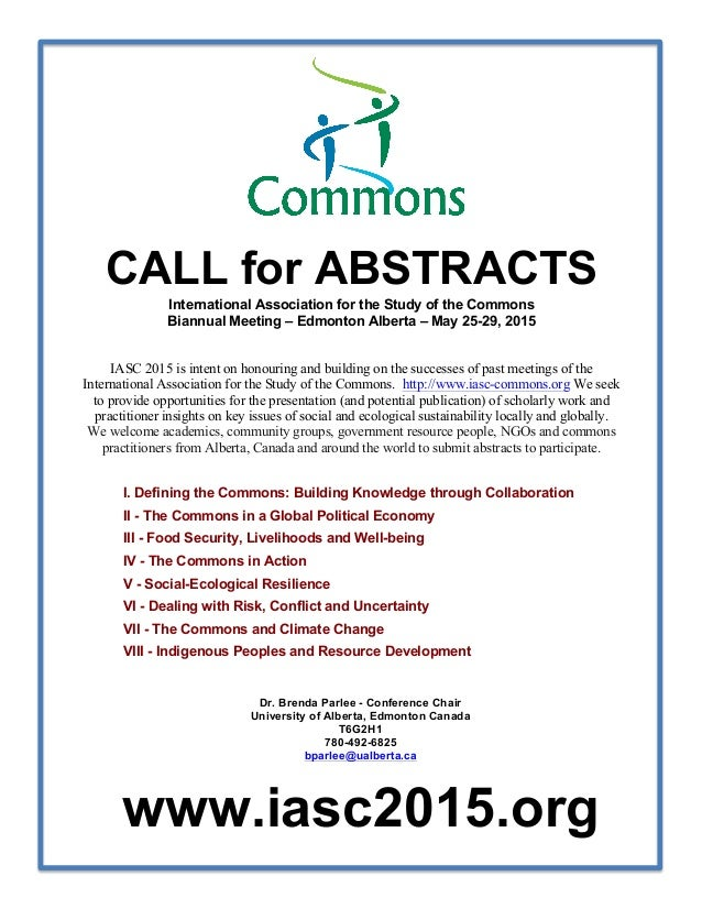 CALL for ABSTRACTS International Association for the Study of the Commons  Biannual Meeting – Edmonton Alberta – May 25-29...