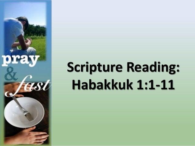 Scripture Reading: Habakkuk 1:1-11