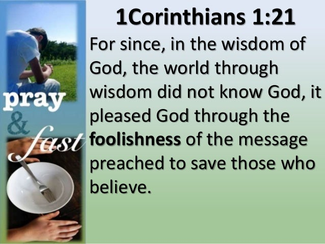 """1Corinthians 3:19 For the wisdom of this world is foolishness with God. For it is written, """"He catches the wise in their o..."""