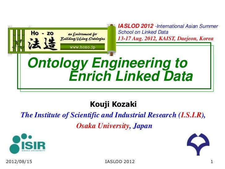 IASLOD 2012 -International Asian Summer                                     School on Linked Data                         ...