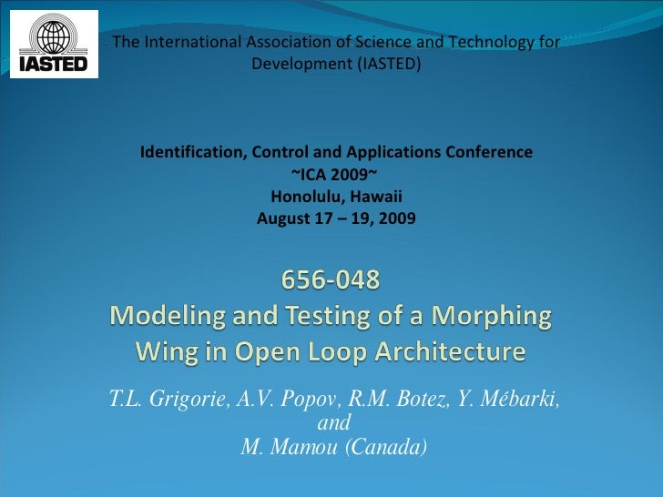 T.L. Grigorie, A.V. Popov,  R.M. Botez, Y. Mébarki, and M. Mamou (Canada) The International Association of Science and Tec...