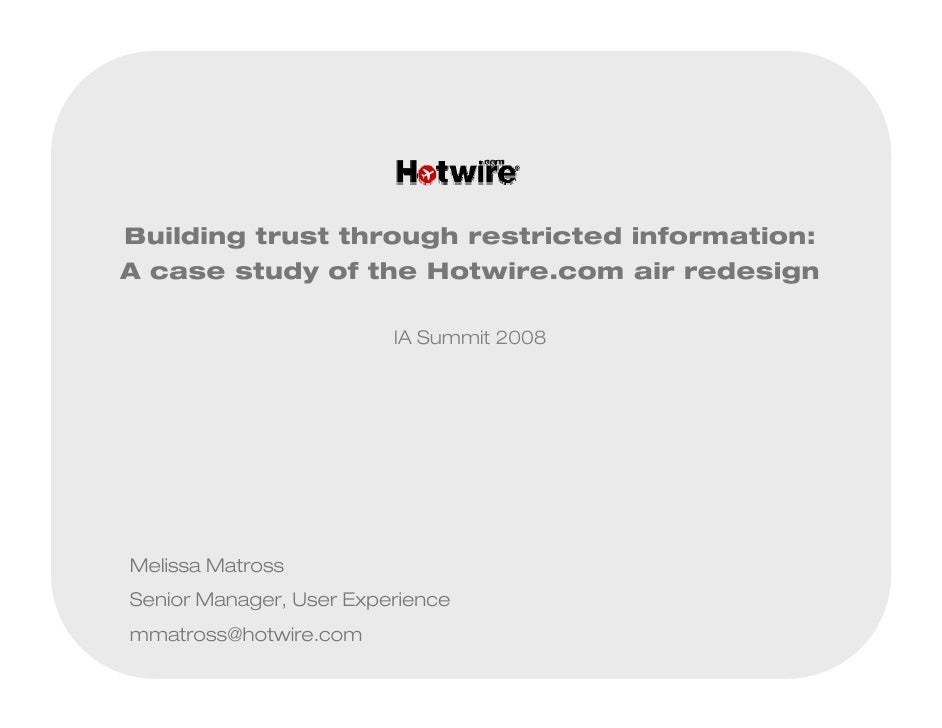 Building trust through restricted information: A case study of the Hotwire.com air redesign                           IA S...