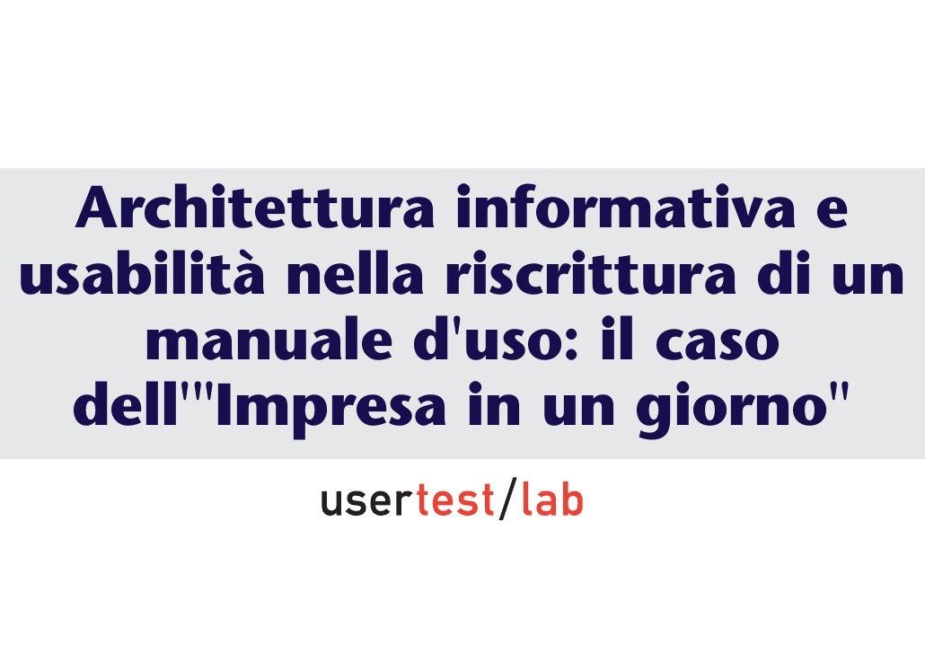 Architettura informativa e usabilità nella riscrittura di un     manuale d'uso: il caso   dell'quot;Impresa in un giornoqu...