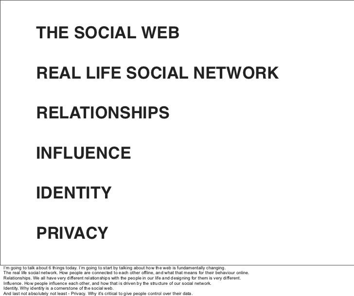 THE SOCIAL WEB                  REAL LIFE SOCIAL NETWORK                  RELATIONSHIPS                  INFLUENCE        ...