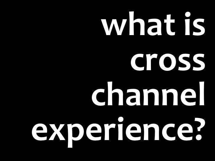 IA Summit Cross Channel Workshop Slide 2