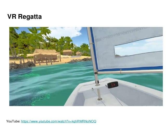 VR Regatta YouTube: https://www.youtube.com/watch?v=kqhRWRNoNOQ
