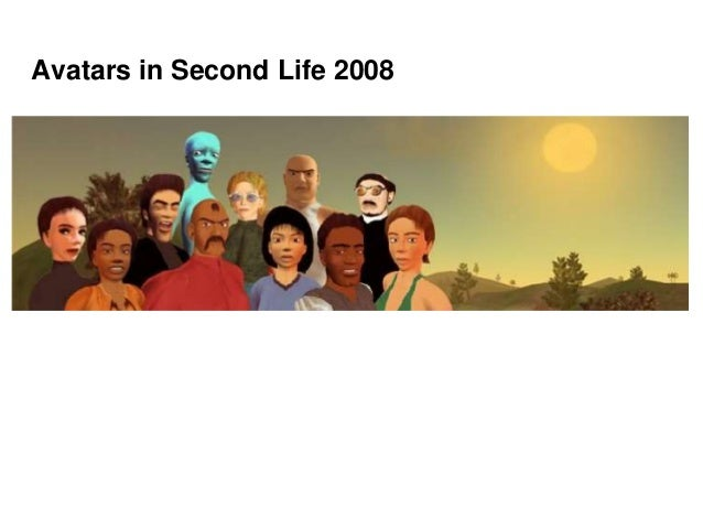 Avatars in Second Life 2008