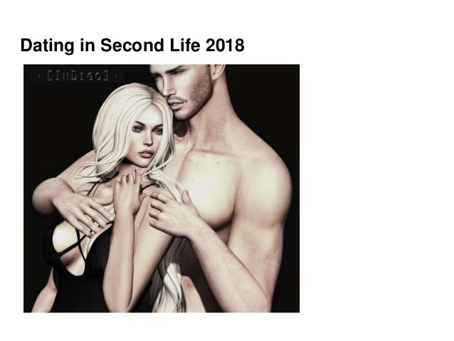 Dating in Second Life 2018