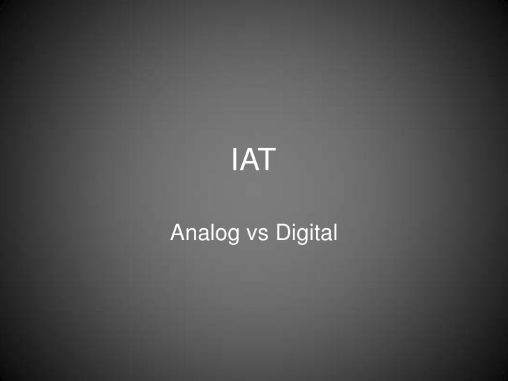 IATAnalog vs Digital