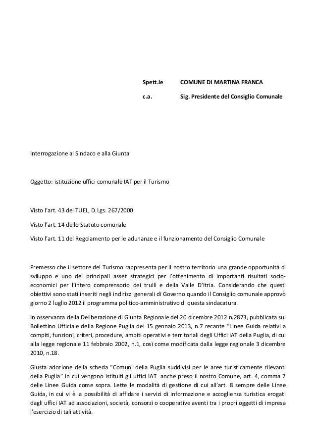 Spett.le COMUNE DI MARTINA FRANCAc.a. Sig. Presidente del Consiglio ComunaleInterrogazione al Sindaco e alla GiuntaOggetto...