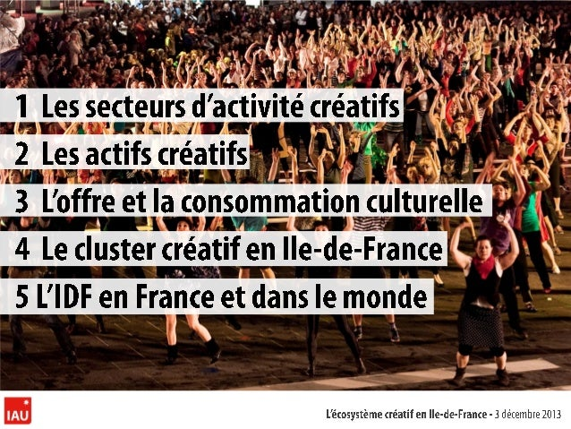 Les ndustries Créatives en Ile-de-France Mars 2013