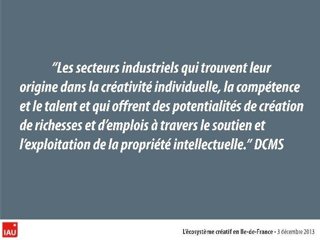 Les Industries Créatives en Ile-de-France Mars 2013