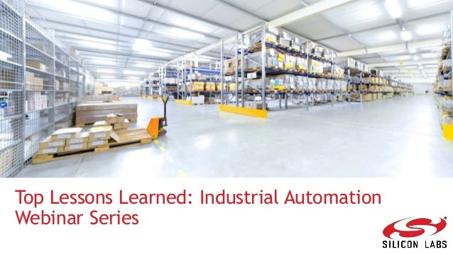 Top Lessons Learned: Industrial Automation Webinar Series