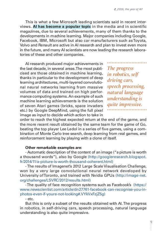 This is what a few Microsoft leading scientists said in recent inter- views. AI has become a popular topic in the media an...