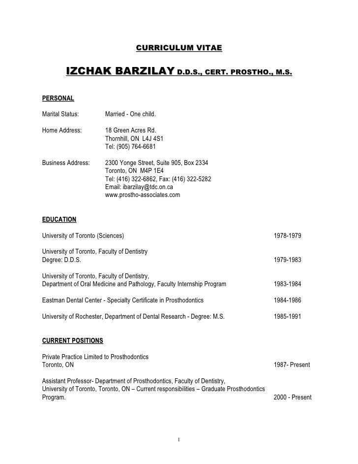 CURRICULUM VITAE            IZCHAK BARZILAY D.D.S., CERT. PROSTHO., M.S.  PERSONAL  Marital Status:          Married - One...