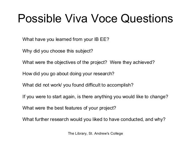 Purpose and Format of the Viva Voce Examination
