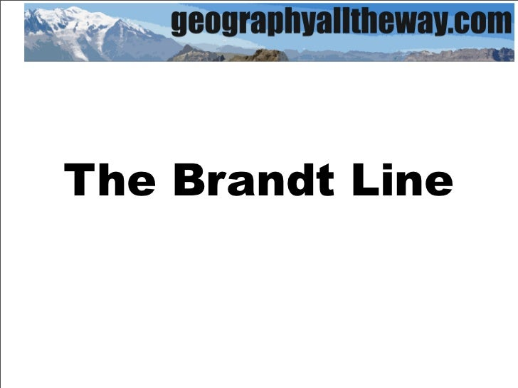 The Brandt Line