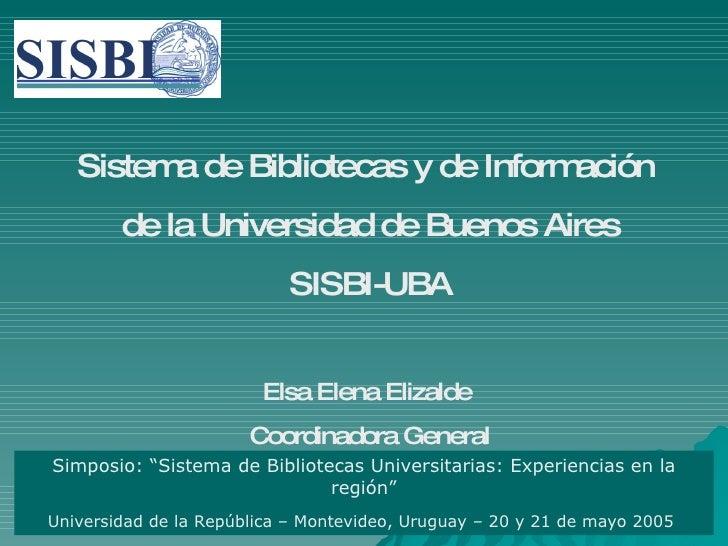 Sistem de Bibliotecas y de Inform          a                          ación         de la Universidad de Buenos Aires     ...