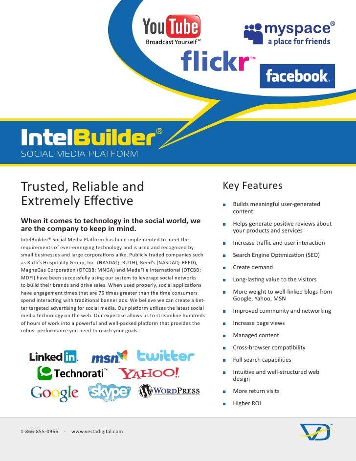 IntelBuilder® SOCIAL MEDIA PLATFORM   Trusted,Reliableand                                                              ...